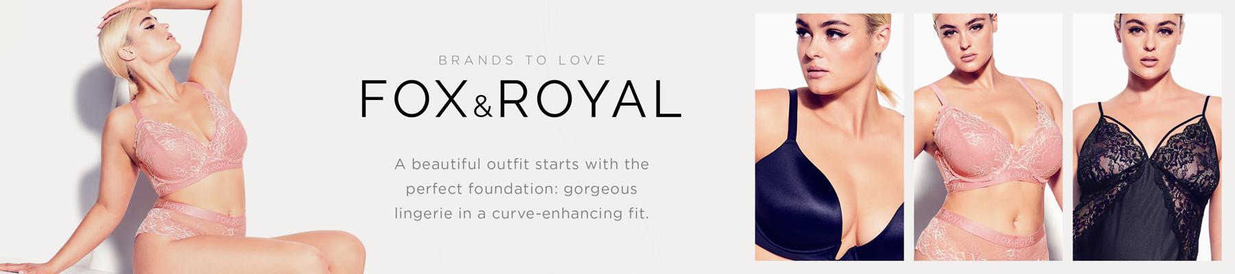 Fox & Royal Lingerie - Brands to Love