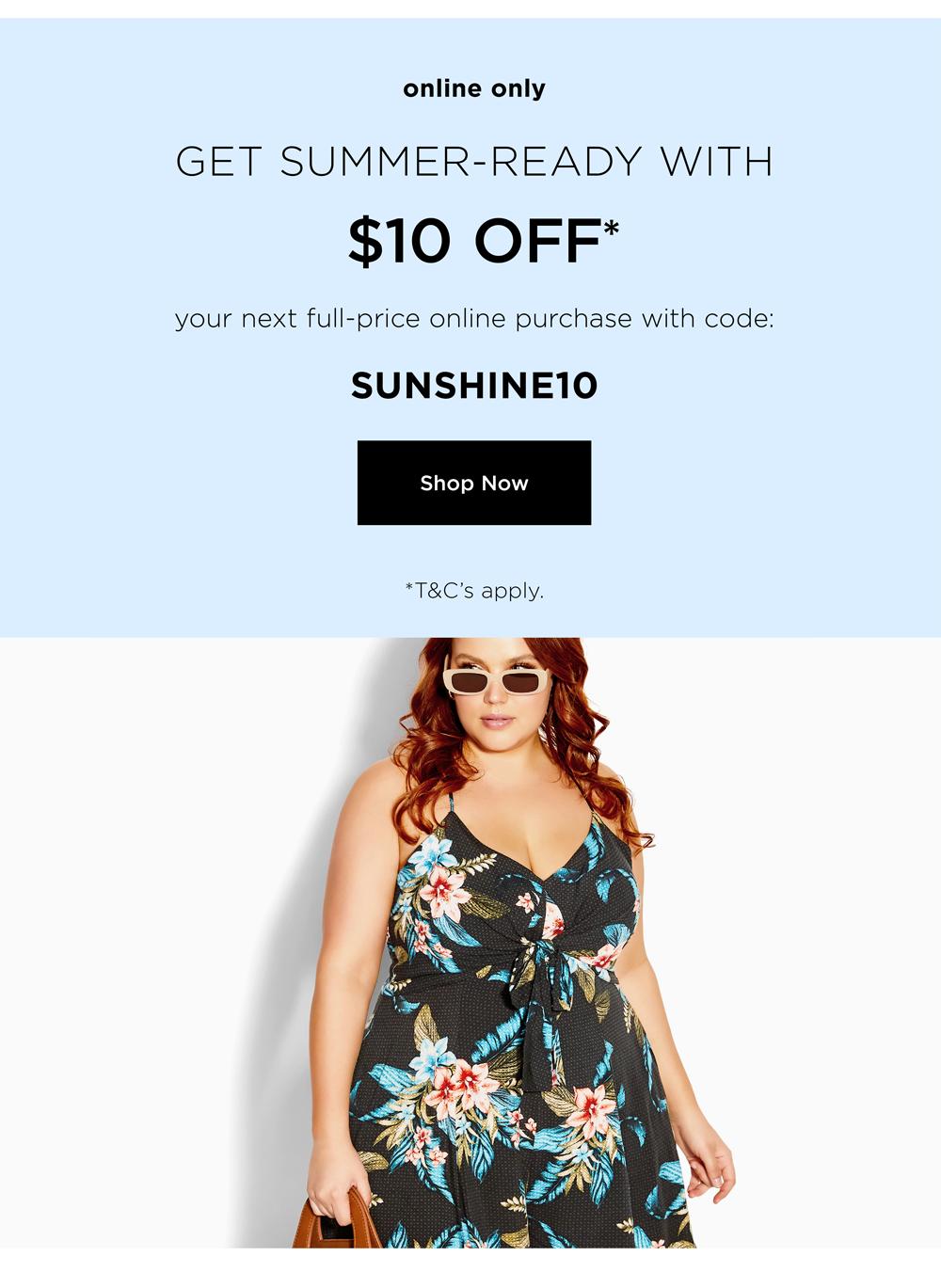 Get $10 off* Full Price Styles
